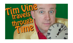 Logo for Tickets now booking for TIM VINES TRAVELS IN TIME