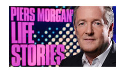 Logo for PIERS MORGAN'S LIFE STORIES