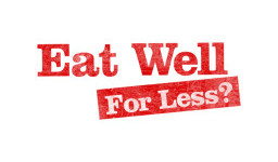 Logo for BBC One's Eat Well For Less is back and we're looking for FUN and LIVELY households to take part!